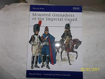 Mounted Grenadiers of the Imperial Guard, Osprey, Men At Arms 456
