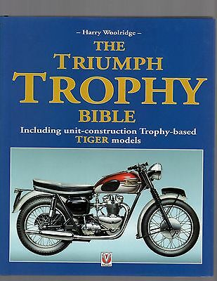 The Triumph Trophy Bible by Harry Woolridge, Hardcover Edition