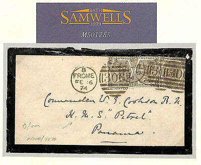 MS1285 1874 GB HISTORIC NAVAL MAIL-*HMS Petrel* PANAMA Mourning Env *Frome* Som