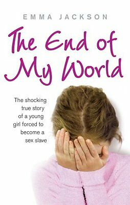 End of My World by Emma Jackson Paperback Book New