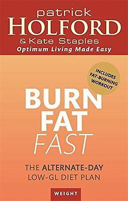 Burn Fat Fast by Patrick Holford Paperback Book New