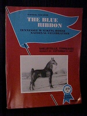 1967 The Blue Ribbon Tennessee Walking Horse National Celebration Year Book TN