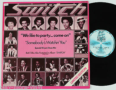 """SWITCH We Like To Party Come On 12"""" vinyl UK 1978  Motown plays NM!"""