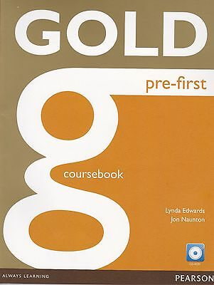 Pearson GOLD PRE-FIRST Coursebook with CD-ROM for CAMBRIDGE ENGLISH FIRST @NEW@
