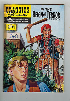 CLASSICS ILLUSTRATED COMIC No. 47 In the Reign of Terror HRN 129