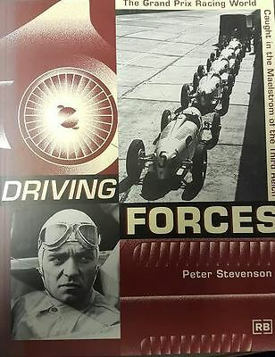 Driving Forces: The Grand Prix Racing World Caught In The Maelstrom Of The Third