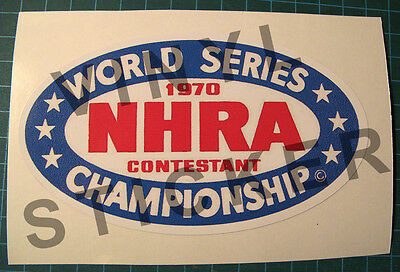 1970 Nhra World Series Contestant Championship Vinyl Decal - Sticker-Drag Racing