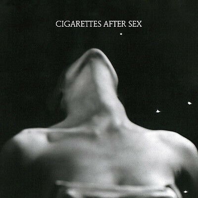 I. - Cigarettes After Sex (2017, CD NEUF)