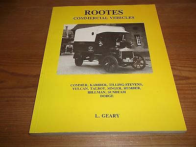 Book. Rootes Commercial Vehicles. Geary 1st Commer Hillman Sunbeam Dodge Talbot