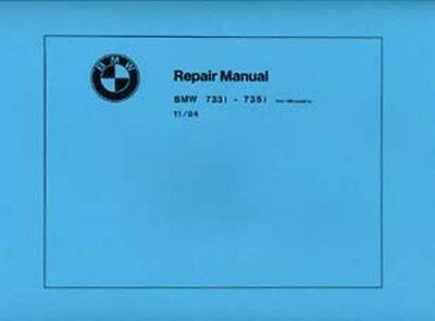 BMW 7 Series 733i to 735i 1983 on shop manual very large book paper