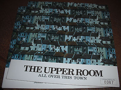 """The Upper Room All Over This Town Ltd 7"""" Single New Signed"""