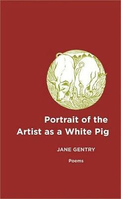 NEW Portrait Of The Artist As A White Pig by... BOOK (Paperback / softback)