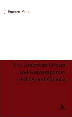 NEW The American Dream And Contemporary Hollywood Cinema by... BOOK (Hardback)