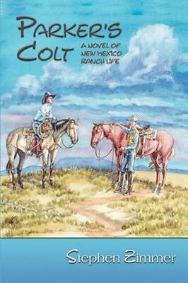 NEW Parker's Colt by Stephen Zimmer BOOK (Paperback / softback) Free P&H