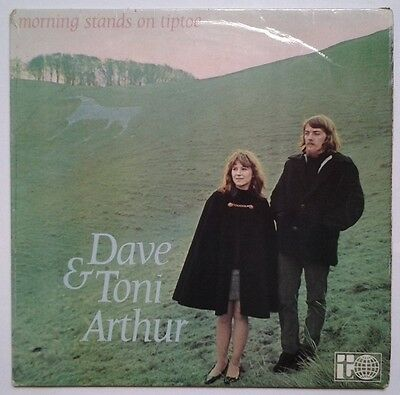 "DAVE & TONI ARTHUR  ""Morning Stands On Tiptoe"" UK FIRST PRESSING LP"