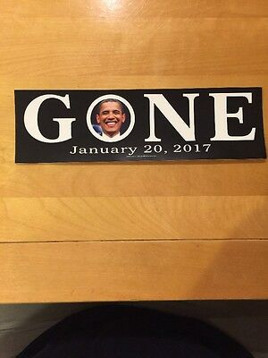 Anti Obama Gone Last Day 01/20/17 Stickers Trump January 20