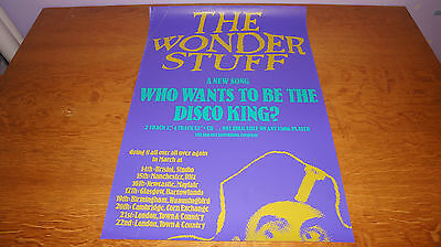 The Wonder Stuff - Who Wants to Be The Disco King - 1989 UK Promo Poster (PWEI)
