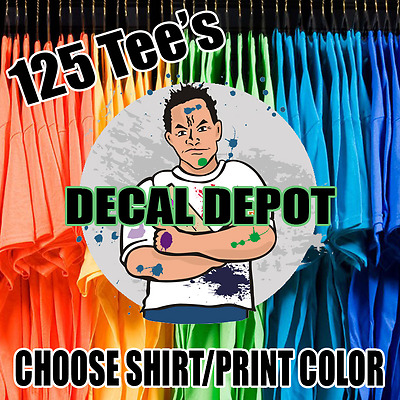 125 Custom Screen Printed T-Shirts Your Logo Any Color Tshirt 1 Side 1 Color Ink
