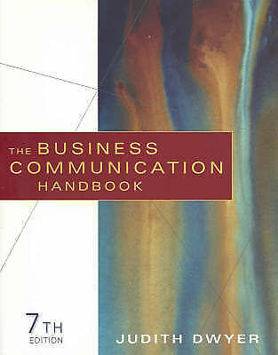 The Business Communication Handbook by Judith Dwyer (Paperback) 7th Edition