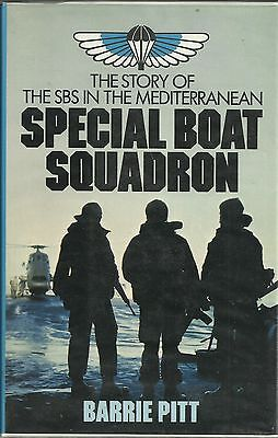 Special Boat Squadron: The Story of the SBS in the Mediterranean