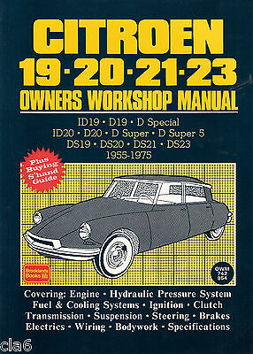 Citroen ID19 ID20 D20 DS19 DS20 DS21 DS23 Owners Workshop Manual 1955-75 *NEW