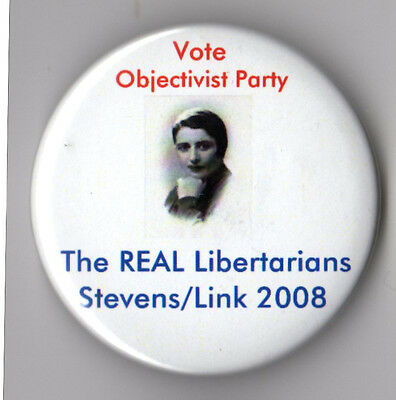 Tom Stevens campaign button pin 2008 Objectivist Party 2008