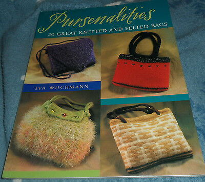 Pursenalities by Eva Wiechmann  -  20 great knitted and felted bags