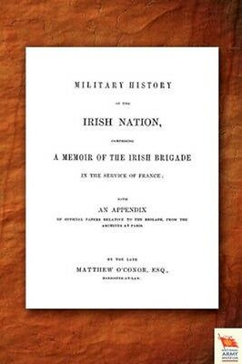 NEW Military History Of The Irish Nation Comprising A... BOOK (Paperback)