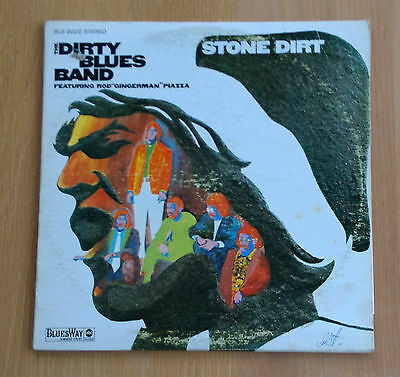 Bluesway BLS-6020 The Dirty Blues Band, Stone Dirt LP. 1968 US Pressing