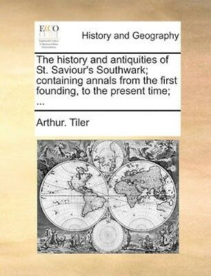 NEW The History And Antiquities Of St. Saviour's... BOOK (Paperback / softback)