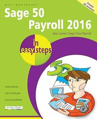Book : Sage 50 Payroll 2016 in Easy Steps by Mantovani  Bill Paperback New