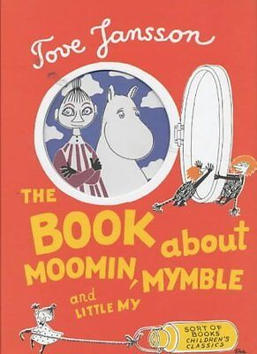 Book About Moomin  Mymble and Little My by Tove Jansson Hardback Book New