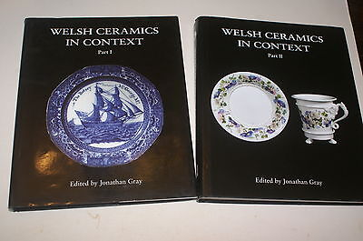 Welsh Ceramics In Context Part 1 And Part 2 Edited By Jonathan Gray