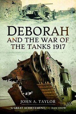 Deborah and the War of the Tanks by John Taylor Hardback Book New