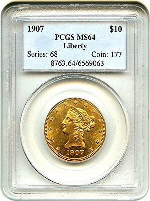 1907 Liberty $10 PCGS MS64 - Liberty Eagle - Gold Coin