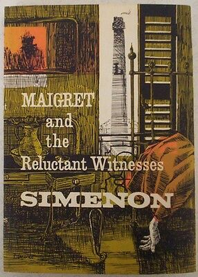 """MAIGRET and the Reluctant Witnesses"". SIMENON. DUSTJACKET ONLY. Original."