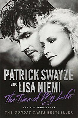 Time of My Life - Swayze  Patrick - Paperback Book - New - 9781847398451