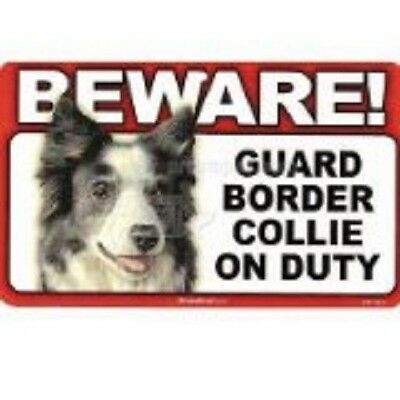 Beware! Guard Border Collie on Duty dog sign