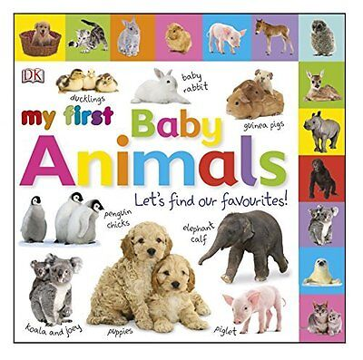 Book : My First Baby Animals Let's Find Our Favourites! by DK Board book New