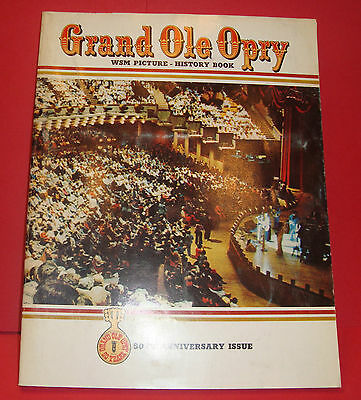 Grand Ole Opry WSM Picture History Book 50th anniversary issue 1976