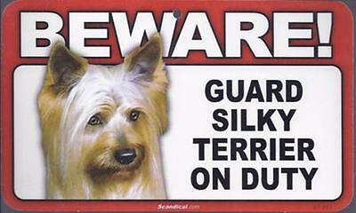 """Scandical """"Beware! Guard Silky Terrier on Duty"""" Novelty Sign New"""