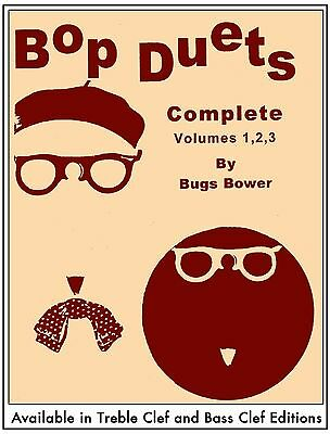 Bop Duets Complete, (sax) by Bugs Bower - Charles Colin Publications
