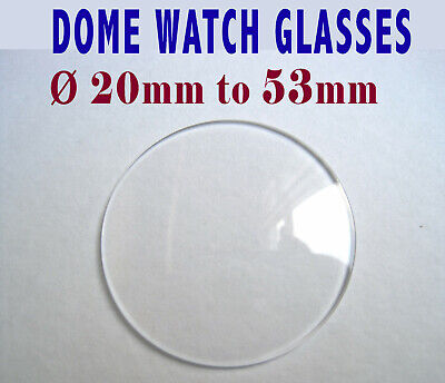 DOME WATCH GLASS CRYSTAL FACE LENS 0.8mm & 1mm thick, Ø29 - 53mm PROFESSIONAL