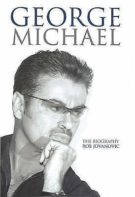 George Michael: The Biography by Rob Jovanovic (Paperback, 2007)