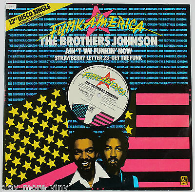 """THE BROTHERS JOHNSON Ain't We Funkin' Now/Strawberry Letter 23 12"""" vinyl UK 1978"""