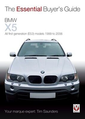 BMW X5 The Essential Buyers Guide E53 1999 to 2006 book paper car