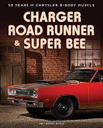 Charger Road Runner & Super Bee 50 Years of Chrysler B-Body Muscle book paper