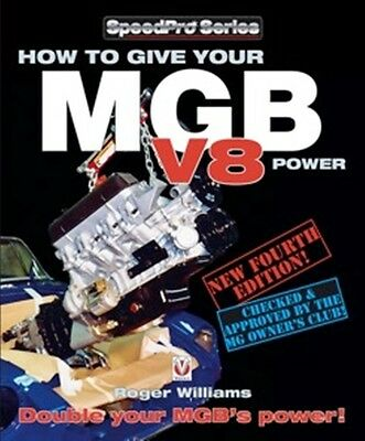 How to Give Your MGB V8 Power Fourth Edition book paper