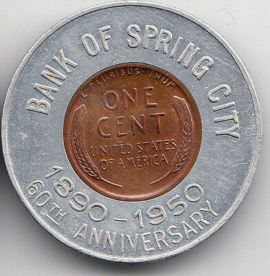 Spring City TN encased 1949 cent - Bank of Spring City 60th Anniversary