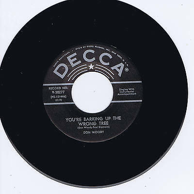 Don Woody - You're Barking Up The Wrong Tree - All Time Classic Rockabilly Repro